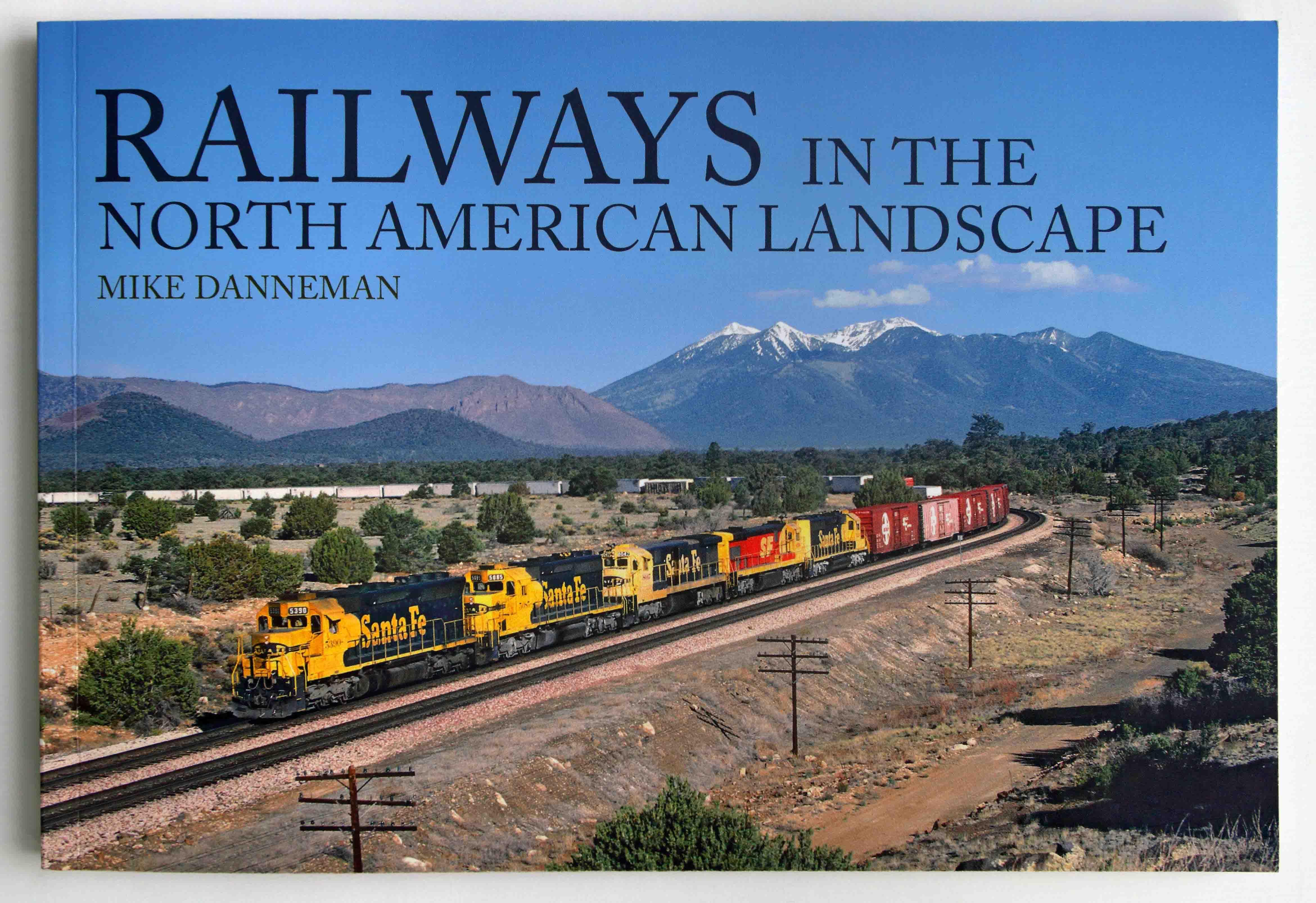 Mike-Danneman-Railways-in-the-North-American-Landscape